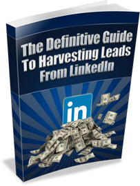 the definitive guide to harvesting leads from linkedin book