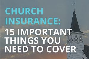 Important topics for church insurance